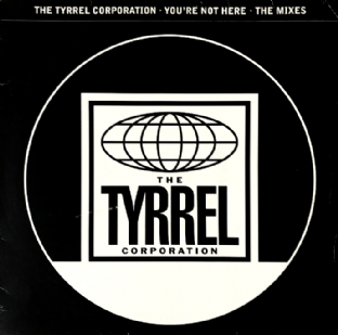 "Tyrrel Corporation (The) ‎- You're Not Here (The Mixes) (12"") (Promo) (VG-/G++)"